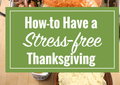 Video – How to Have a Stress-free Thanksgiving
